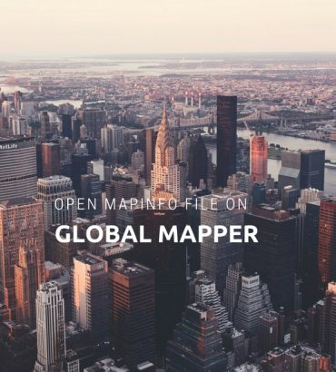 Open MapInfo TAB file on Global Mapper