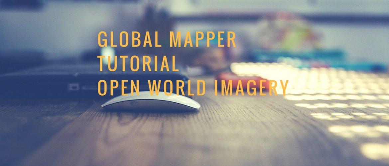 world imagery global mapper