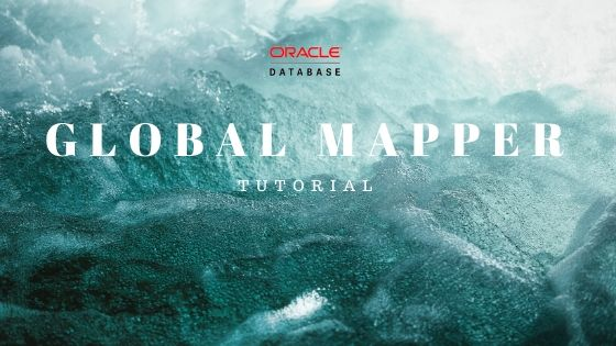 GlobalMapper-Oracle