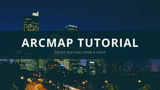 arcmap select features
