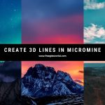 How to Create 3D Line from 2D Line in Micromine